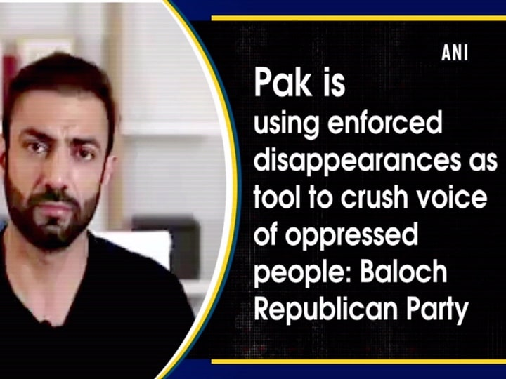 Pak is using enforced disappearances as tool to crush voice of oppressed people: Baloch Republican Party