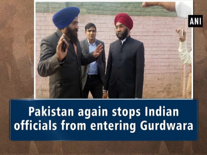 Pakistan again stops Indian officials from entering Gurdwara