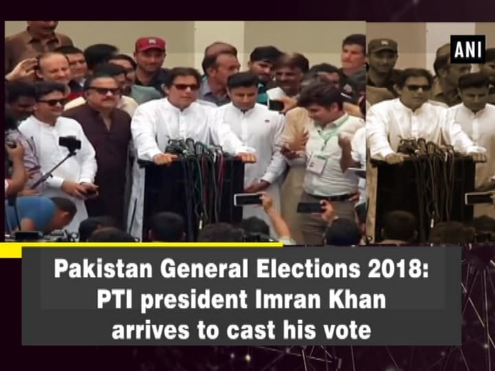Pakistan General Elections 2018: PTI president Imran Khan arrives to cast his vote