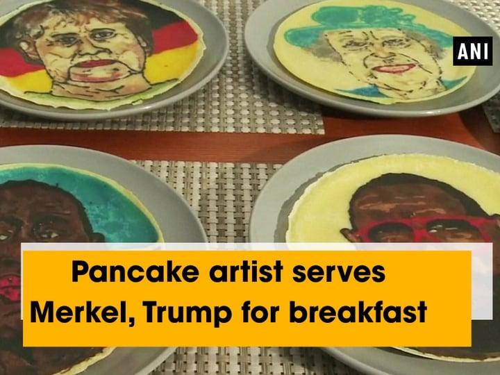 Pancake artist serves Merkel, Trump for breakfast