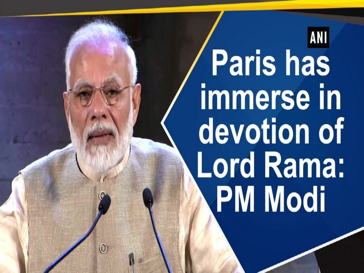 Paris has immerse in devotion of Lord Rama: PM Modi