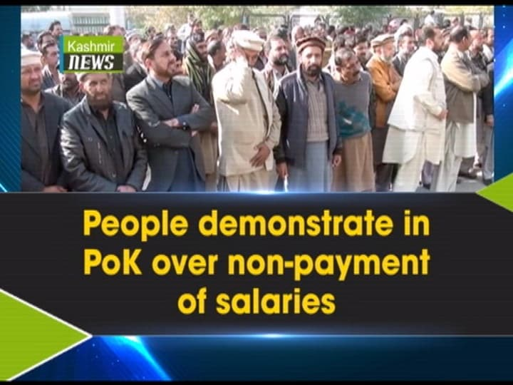 People demonstrate in PoK over non-payment of salaries