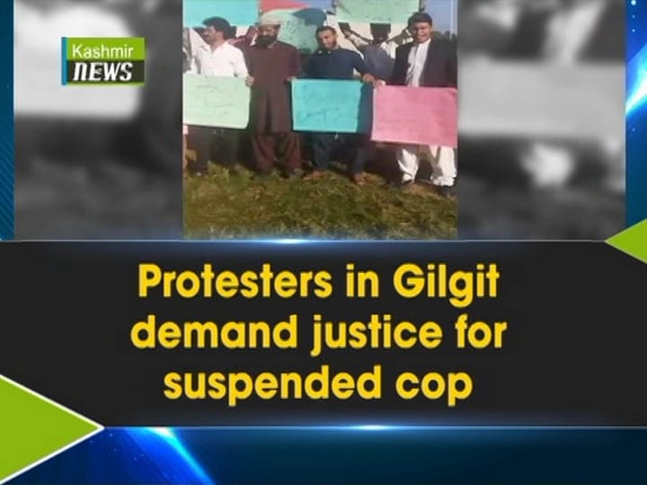 Protesters in Gilgit demand justice for suspended cop