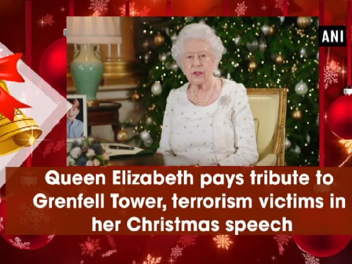 Queen Elizabeth pays tribute to Grenfell Tower, terrorism victims in her Christmas speech