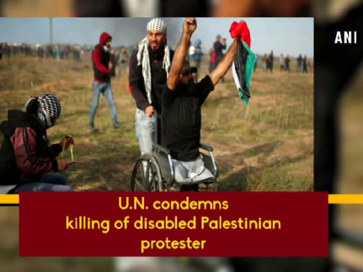 U.N. condemns killing of disabled Palestinian protester