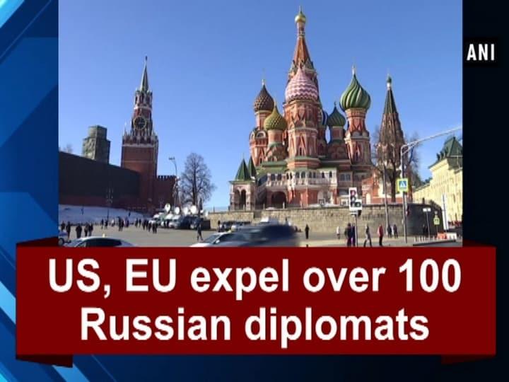 US, EU expel over 100 Russian diplomats