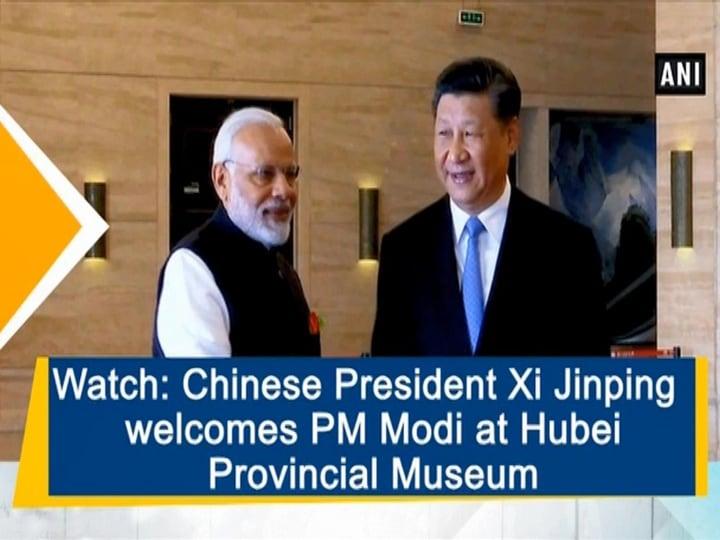 Watch: Chinese President Xi Jinping welcomes PM Modi at Hubei Provincial Museum