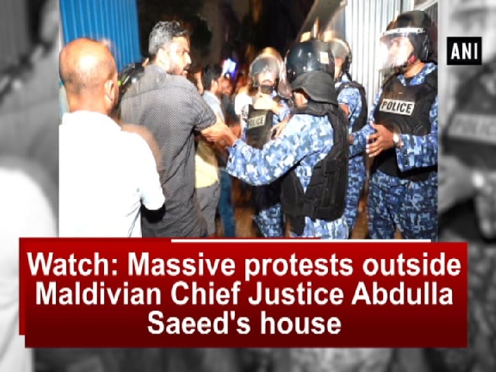 Watch: Massive protests outside Maldivian Chief Justice Abdulla Saeed's house