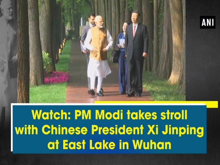 Watch PM Modi takes stroll with Chinese President Xi Jinping at East Lake in Wuhan