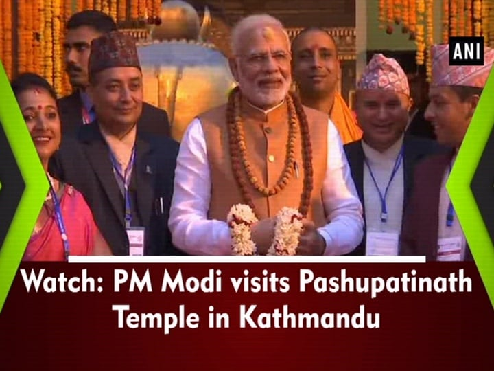 Watch: PM Modi visits Pashupatinath Temple in Kathmandu