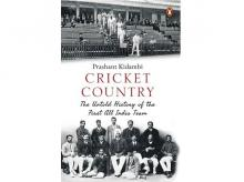 Cover of Cricket Country: The Untold History of the First All India Team. Credits:  Amazon.in