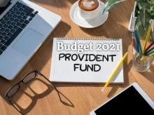 Budget 2021, provident fund, pension