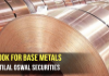 Outlook on base metals by Motilal Oswal Securities