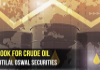 Outlook on crude oil by Motilal Oswal Securities